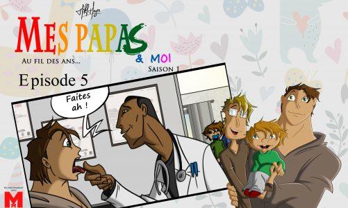 Mes papas & moi, au fil des ans : saison 1 épisode 5