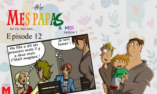 Mes papas & moi, au fil des ans : saison 1 épisode 12