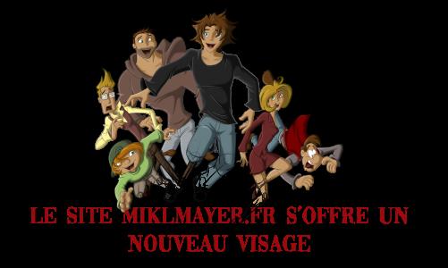 Le site miklmayer.fr s'offre un nouveau visage